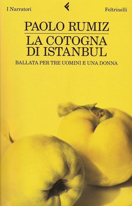 Feltrinelli, La cotogna di Istanbul